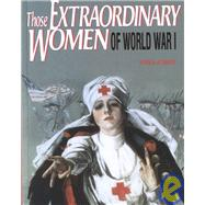 Extraordinary Women of WWI